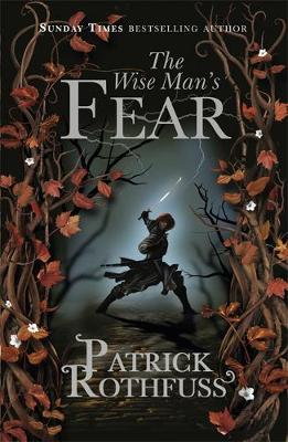 Wise Man's Fear, The: The Kingkiller Chronicle: Book 2