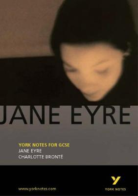 Jane Eyre: York Notes for GCSE