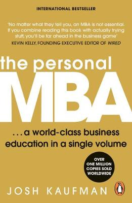 Personal MBA, The: A World-Class Business Education in a Single Volume