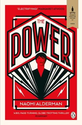 Power, The: WINNER OF THE WOMEN'S PRIZE FOR FICTION