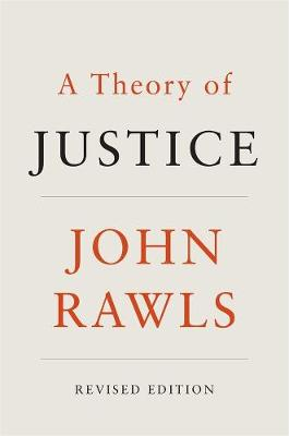Theory of Justice, A: Revised Edition