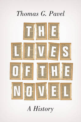 Lives of the Novel, The: A History