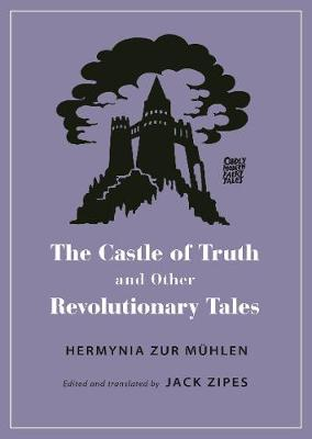 Castle of Truth and Other Revolutionary Tales, The