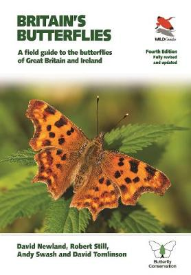 Britain's Butterflies: A Field Guide to the Butterflies of Great Britain and Ireland – Fully Revised and Updated Fourth Edition