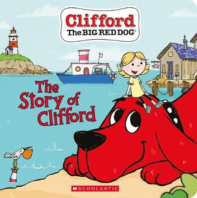 Story of Clifford (Board Book), The