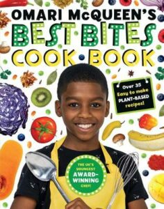 Omari McQueen's Best Bites Cookbook (star of TV s What s Cooking, Omari?)
