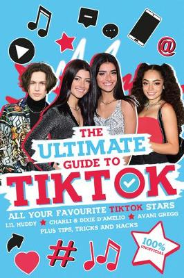 Ultimate Guide to TikTok (100% Unofficial), The