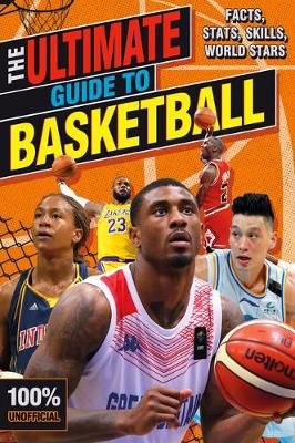 Ultimate Guide to Basketball (100% Unofficial), The