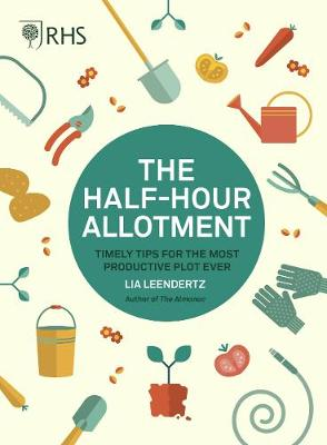 RHS Half Hour Allotment: Timely Tips for the Most Productive...