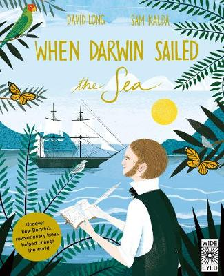 When Darwin Sailed the Sea: Uncover how Darwin's revol...