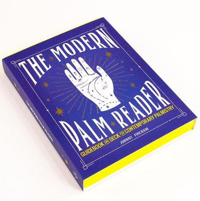 Modern Palm Reader, The: Reading Digits, Prints and Patterns...