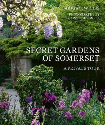 Secret Gardens of Somerset: A Private Tour