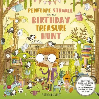Penelope Strudel: And the Birthday Treasure Trail