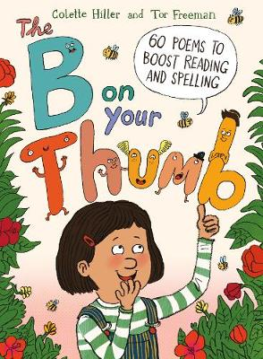 B on Your Thumb, The: 60 Poems to Boost Reading and Spelling