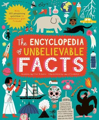 Encyclopedia of Unbelievable Facts, The