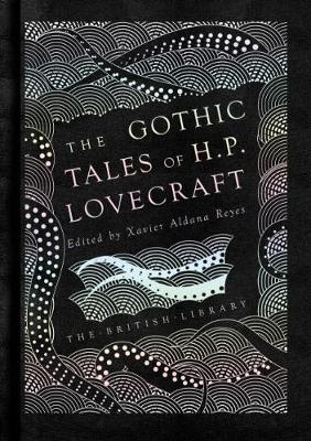Gothic Tales of H. P. Lovecraft, The