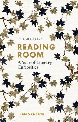 Reading Room: A Year of Literary Curiosities