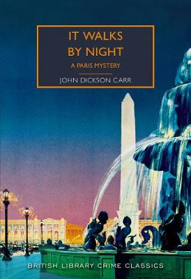 It Walks by Night: A Paris Mystery