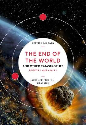 End of the World, The: and Other Catastrophes