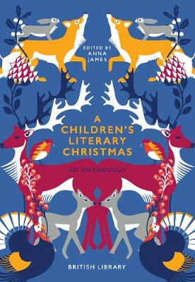 Children's Literary Christmas, A: An Anthology