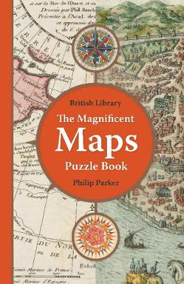 British Library Magnificent Maps Puzzle Book, The