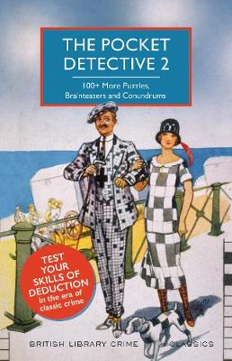 Pocket Detective 2, The: 100+ More Puzzles, Brainteasers and Conundrums
