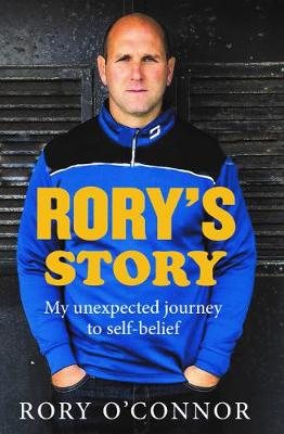 Rory's Story: My Unexpected Journey to Self Belief