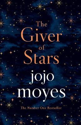 Giver of Stars, The: Fall in love with the enchanting 2020 Sunday Times bestseller from the author of Me Before You