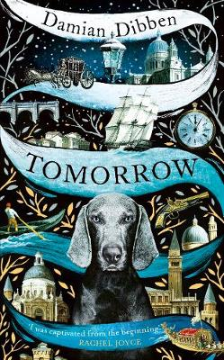 Tomorrow: The spellbinding historical tale for readers who l...