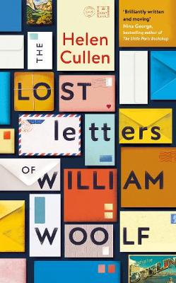 Lost Letters of William Woolf, The: The most uplifting and charming debut of the year