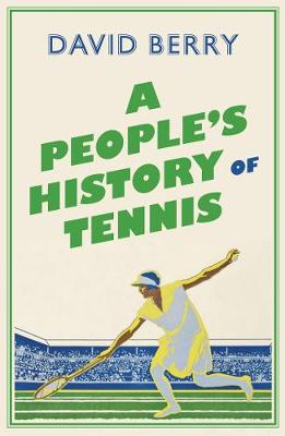 People's History of Tennis, A