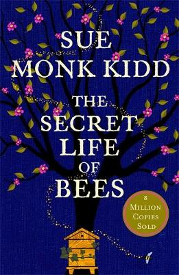 Secret Life of Bees, The: The stunning multi-million bestselling novel about a young girl's journey; poignant, uplifting and unforgettable