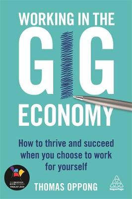 Working in the Gig Economy: How to Thrive and Succeed When Y...