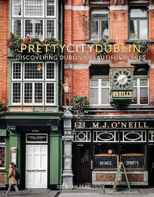 prettycitydublin: Discovering Dublin's Beautiful Places