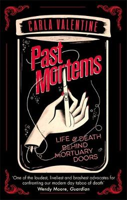 Past Mortems: Life and death behind mortuary doors