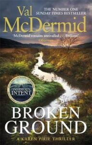 Broken Ground: An exhilarating and atmospheric thriller from the number-one bestseller