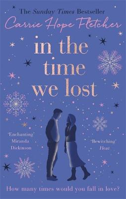 In the Time We Lost: The Most Spellbinding Love Story You'll Read This Year