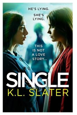 Single: A totally gripping psychological thriller full of tw...