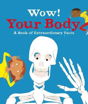 Wow! Your Body