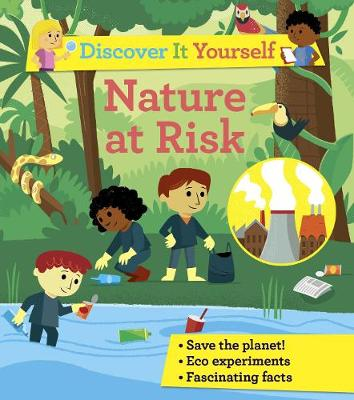 Discover It Yourself: Nature At Risk