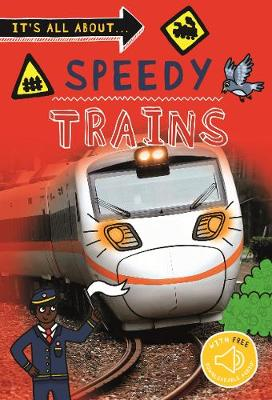 It's All about… Speedy Trains
