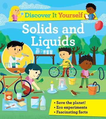 Discover It Yourself: Solids and Liquids