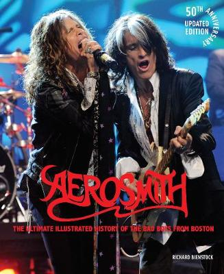 Aerosmith, 50th Anniversary Updated Edition: The Ultimate Il...