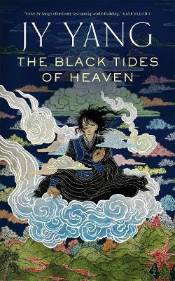 Black Tides of Heaven, The