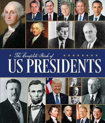 Complete Book of US Presidents: Third Edition, The