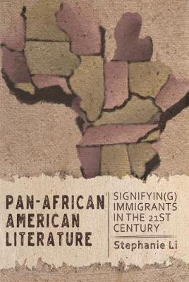 Pan-African American Literature: Signifyin(g) Immigrants in ...