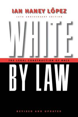 White by Law 10th Anniversary Edition: The Legal Constructio...