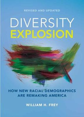 Diversity Explosion: How New Racial Demographics are Remakin...
