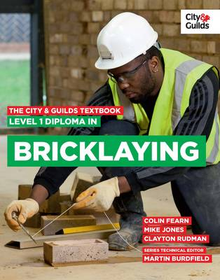 City & Guilds Textbook: Level 1 Diploma in Bricklaying, ...