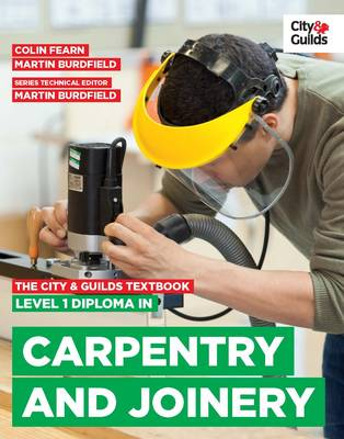 City & Guilds Textbook: Level 1 Diploma in Carpentry &am...